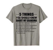 Load image into Gallery viewer, 5 Things You Should Know About My Grandma Tshirt