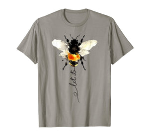 let it bee, let it be bee shirt, hippie bee t-shirt