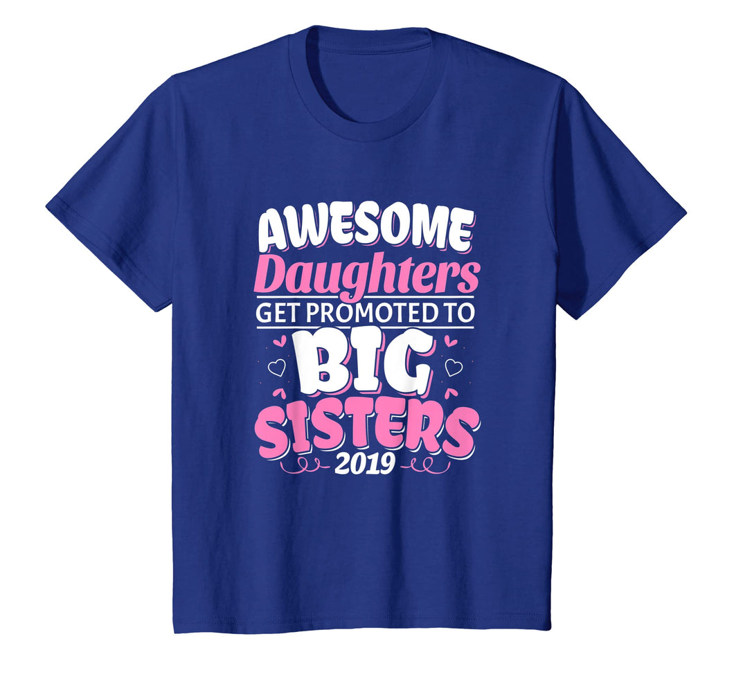 Kids Awesome Promoted to Big Sister T Shirt - New Baby Sibling