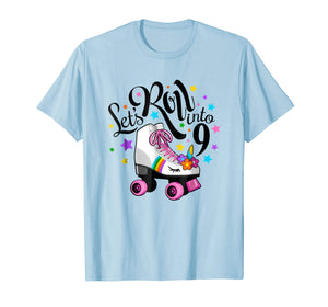 Lets roll into 9 Birthday. Unicorn, Roller skate T-shirt.