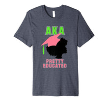 Load image into Gallery viewer, AKA Womens Alpha Gift Shirt for Pretty Educated Graduate