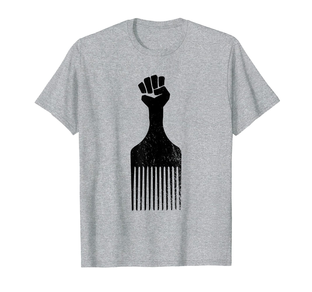 Afro Hair Pick Raised Fist T-Shirt Black History Shirt