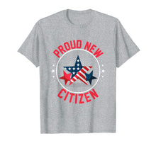 Load image into Gallery viewer, Proud New Citizen Immigrant Legal Immigrant T-shirt