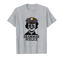 Load image into Gallery viewer, English Teacher Gift Shirt Grammar Police Funny Poe T-shirt