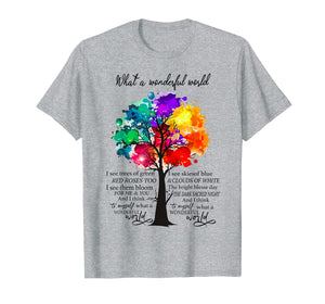 And I Think To Myself What A Wonderful World T-Shirt