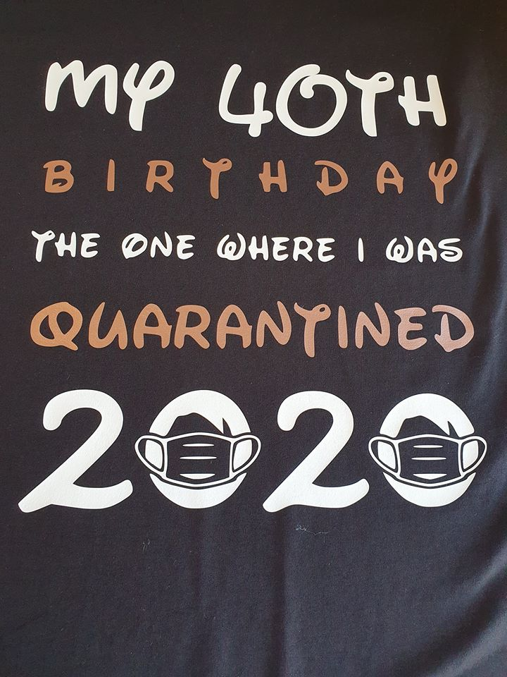 Quarantined Birthday T-shirts