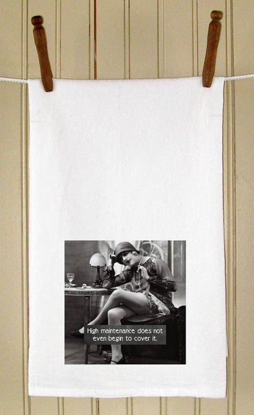 High Maintenance Flour Sack Towel - Golden Hill Studio