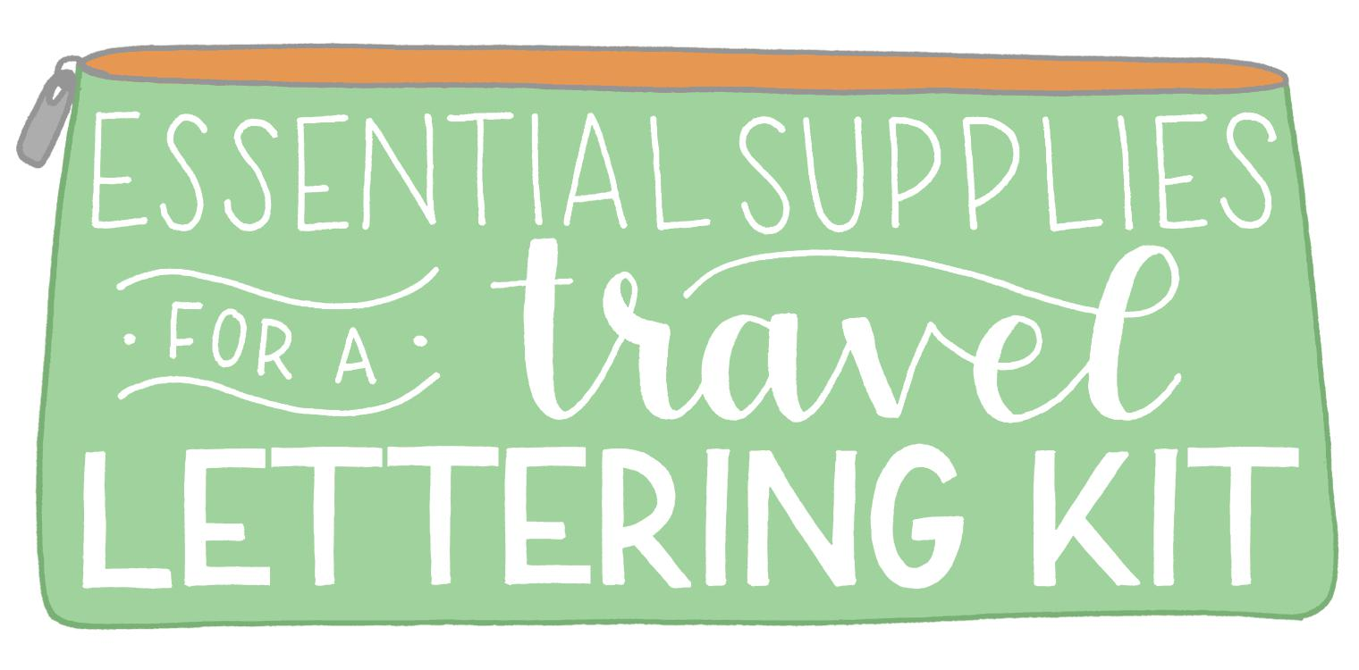 Essential Supplies for a Travel Lettering Kit | Amber Share Design
