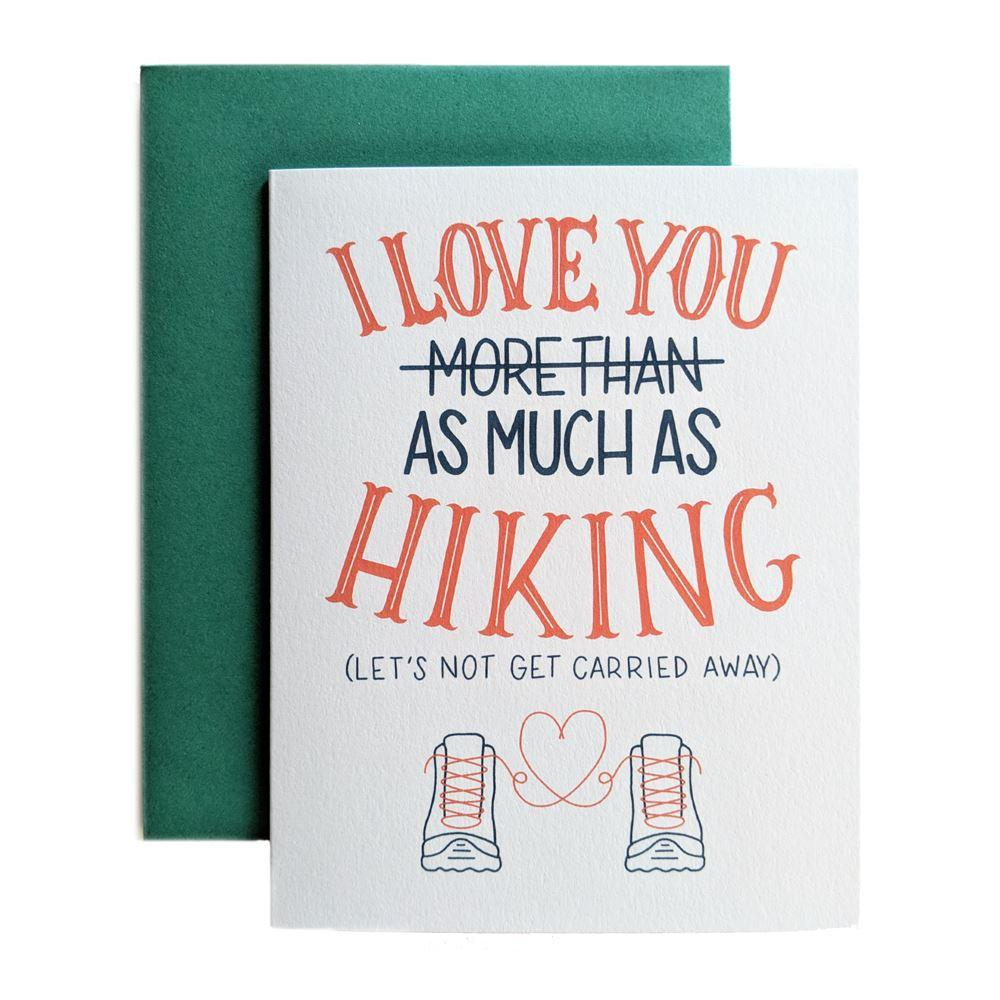 I Love You As Much As Hiking - Amber Share Design-Default Title--