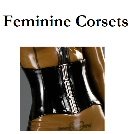 Latex & Rubber - Corsets for Her & Them & Us