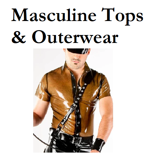Latex & Rubber - Masculine Tops & Outerwear