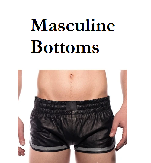 Leather - Masculine Bottoms