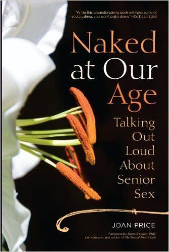 The front cover of Naked At Our Age - Joan Price.