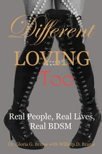 Different Loving Too Gloria & William D. Brame