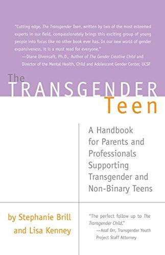 The Transgender Teen: A Handbook