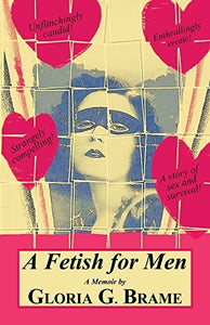 A Fetish for Men Gloria Brame
