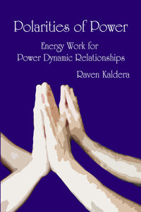 Polarities of Power Raven Kaldara