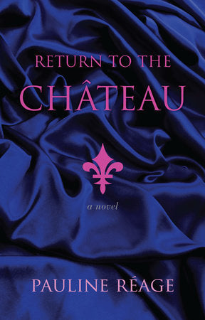 Return to the Chateau Pauline  Reage