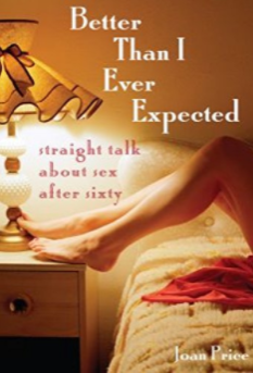 Better Than I Ever Expected AUDIO Joan Price