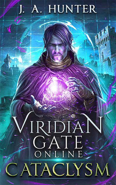 Recommended LitRPG | Viridian Gate Online Cataclysm by James A Hunter