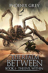 Best LitRPG - The realm Between by Phoenix Grey book 5