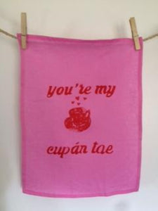 YOU'RE MY CUPPAN TAE