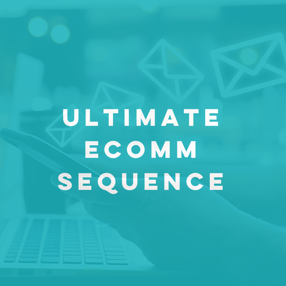 Ultimate E-comm Sequence