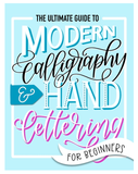 Libro The Ultimate Guide to Modern Calligraphy & Hand Lettering for Beginners
