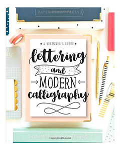Libro Lettering and Modern Calligraphy: A Beginner's Guide