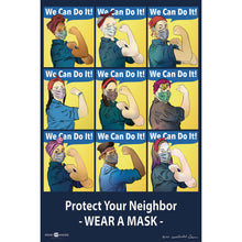 "Load image into Gallery viewer, Poster with modern day Rosie the riveters that says ""protect your neighbor - wear a mask"""