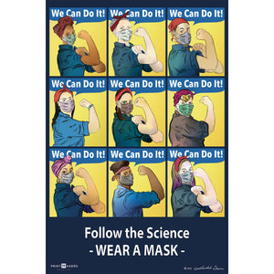 "Poster Featuring modern day Rosie the riveters that says ""follow the science - wear a mask"""
