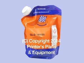 Elkalub Special Semi-Liquid Grease PPE-GLG16N00_Printers_Parts_&_Equipment_USA