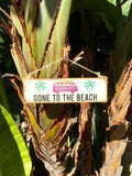 Gone To The Beach Sign - Tropical - Wood Sign