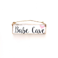 Babe Cave Sign - Cute & Trendy - Wood Sign