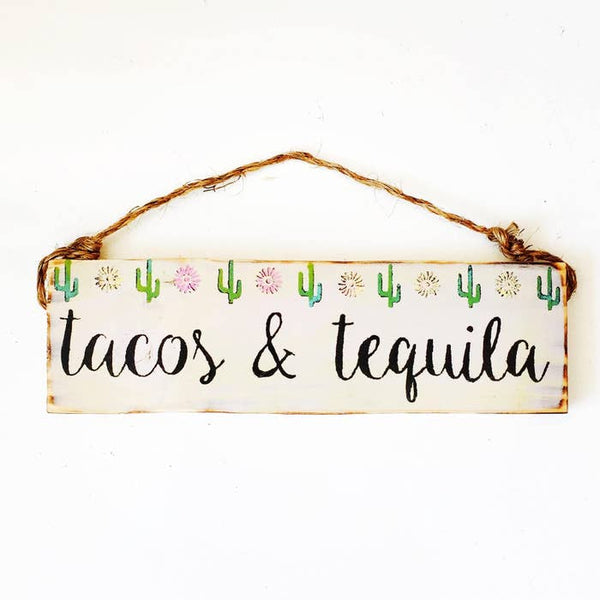 Tacos & Tequila Southwestern Sign - Trendy- Wood Sign
