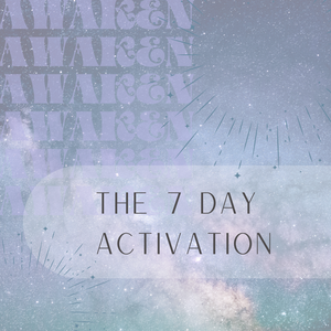 The 7 Day Activation