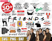 50+ Friends SvG Bundle