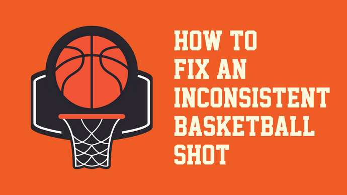 How to Fix an Inconsistent Basketball Shot!
