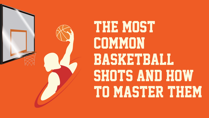 The Most Common Basketball Shots and How to Master Them