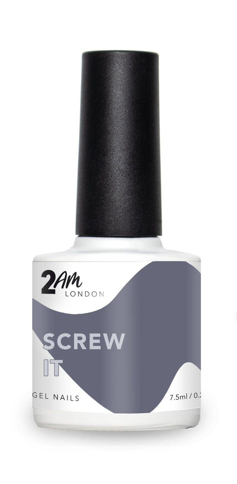 2AM London Gel - Screw It