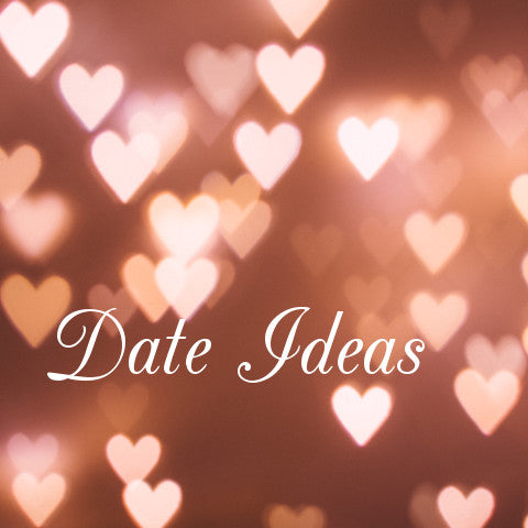 Date ideas for both date night and day date ideas