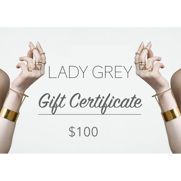 Lady Grey Jewelry Gift Certificate $100
