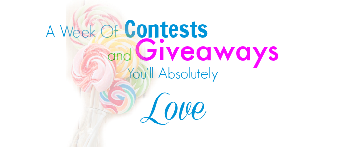 A Week Of Contests and Giveaways You'll Absolutely Love