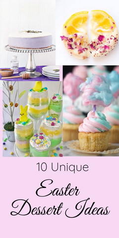 10 Unique Easter Dessert Ideas Pin