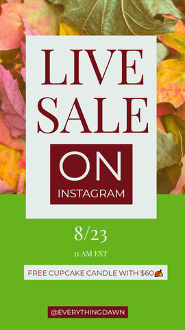 live instagram sale at everything dawn bakery candles @everythingdawn