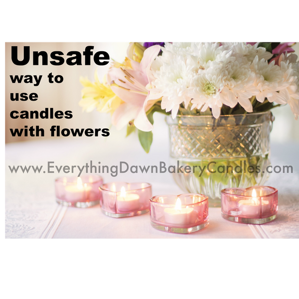 Keep Floral Arrangements Away From Candles