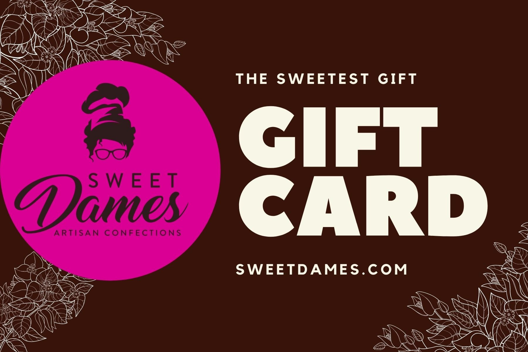 Sweet Dames Gift Card