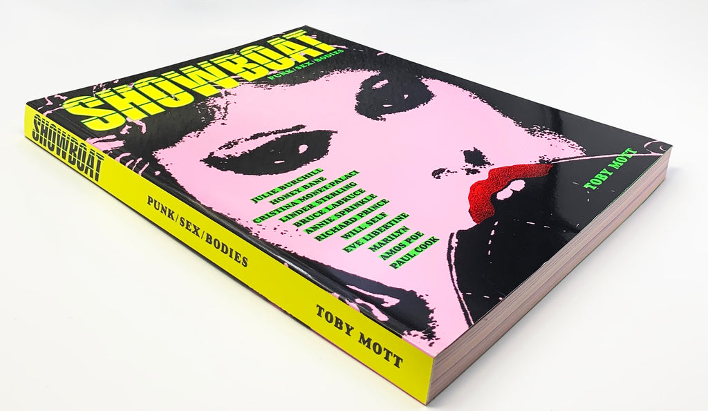 Showboat: Punk / Sex /Bodies |  2016 - CULTURAL TRAFFIC SHOP