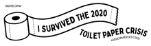 "Load image into Gallery viewer, NEW ""I Survived The 2020 Toilet Paper Crisis"" Bumper Sticker"