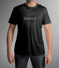 Load image into Gallery viewer, NEW Social Distancing Black T Shirt